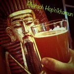 How 'bout a pint of Pharaoh Hop'n'khamun
