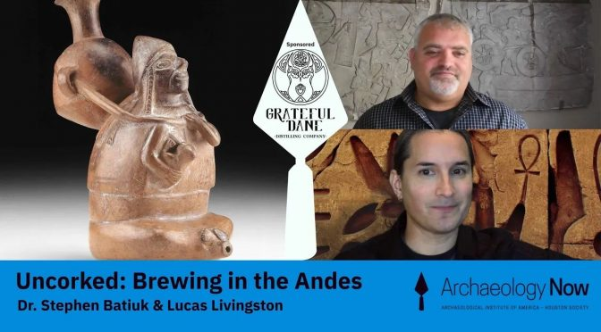 Archaeology Now: Uncorked